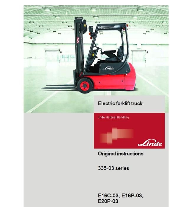 Linde Electric Forklift Truck E-Series Type 335-02 E14, E16, E18, E20 Workshop Service Manual
