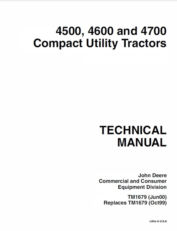 John Deere 4500, 4600 and 4700 Compact Utility Tractos Technical Manual TM-1679