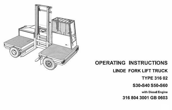 Linde IC Engined Truck Serie 316: S30, S30W, S40, S40W, S50, S50W, S60, S60W Service Training Manual