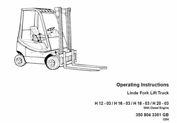 Linde LPG Forklift Truck 350 Series H12, H16, H18, H20 Workshop Manual