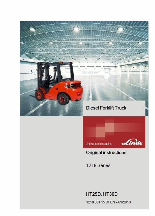 Linde truck diesel forklift series Type 1218: HT25D, HT30D Service Training & Operating Manual