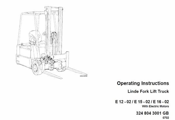Linde Type 322, 323, 324 E10, E12, E14, E15, E15S, E16, E16S, E20, E25, E30 , E16P Workshop Service