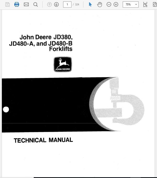 John Deere 380, 480A and 480B Forklift Techinal Manual TM-1060