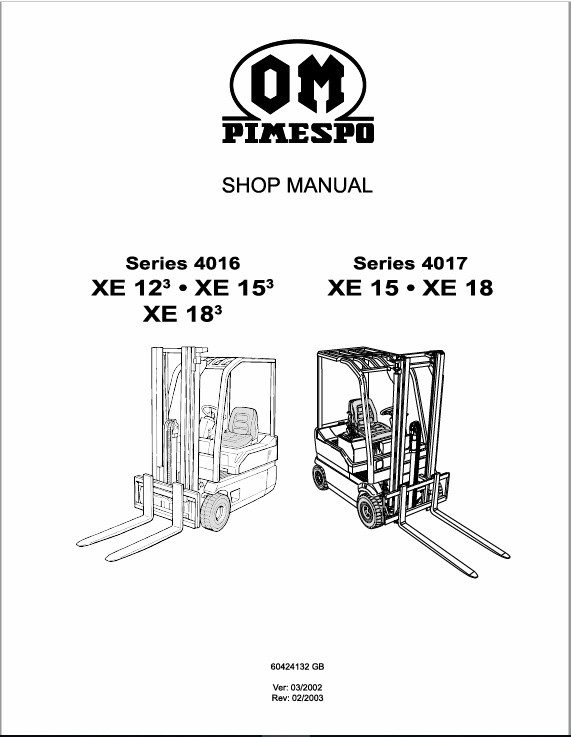 OM Pimespo XE12, XE15 and XE18 Series 4016 , 4017 Forklift Workshop Repair Manual