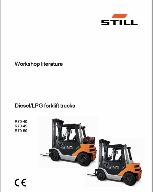Still Electric Fork Truck R70: R70-25, R70-30, R70-35, R70-40, R70-45, R70-50 Repair Workshop Manual