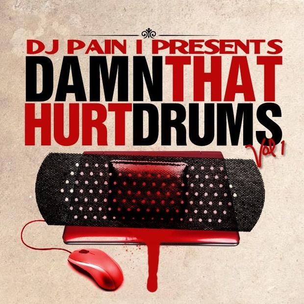 DJ Pain 1 - Damn That Hurt Drum Kit Vol. 1
