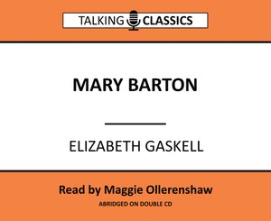 Talking Classics: Mary Barton