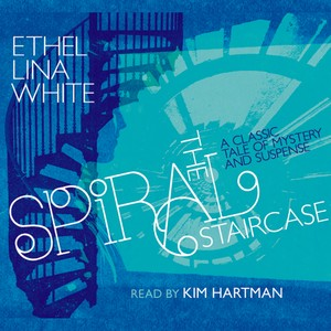 Ethel Lina White: The Spiral Staircase