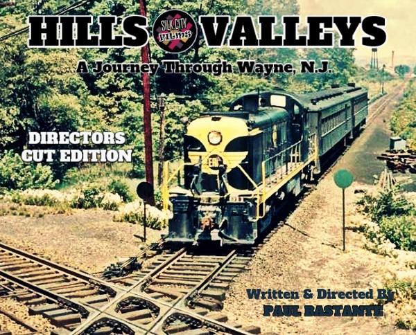 Hills & Valleys A Journey Through Wayne, N.J. - Silk City Films Digital Download