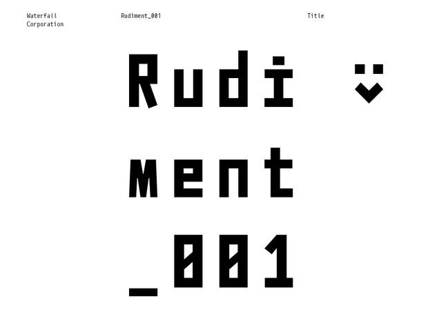 Rudiment_001