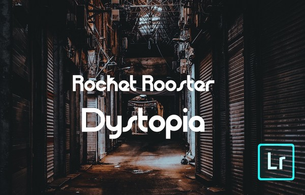 Rocket Rooster Dystopia Presets
