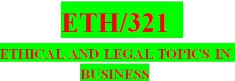ETH 321 Week 1 The Role and Functions of Law