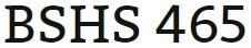 BSHS 465 Week 4 Assignment Current Legislation Presentation