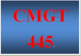 CMGT 445 Week 5 Participation Supporting Activity Professional Organizations.