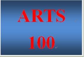 ARTS 100 Entire Course