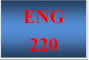 ENG 220 Entire Course