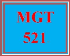 MGT 521 Wk 1 Discussion 1