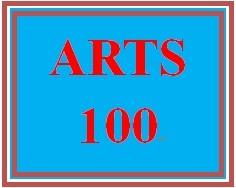 ARTS 100 Week 1 Experiencing the Arts