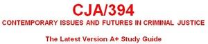 CJA 394 Entire Course