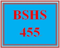 BSHS 455 Week 2 Functioning Addicts Presentation (2019 New)