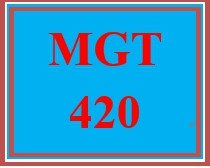 MGT 420 Wk 4 - Discussion - Lean-Six Sigma