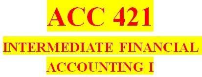 ACC 421 Week 2 Textbook Problems