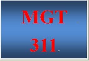 MGT 311 Week 3 Organizational Issue Presentation