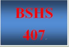 BSHS 407 Week 2 Scenario Analyses
