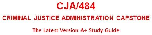 CJA 484 Entire Course