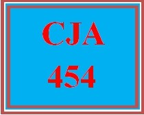 CJA 454 Wk 2 Discussion - Court System