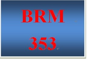 BRM 353 Week 1 Learning Team Charter