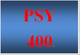 PSY 400 Entire Course
