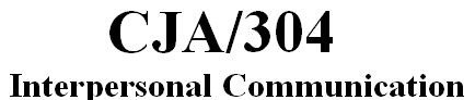 CJA 304 Week 4 Individual Paper - Technology and Communication Paper