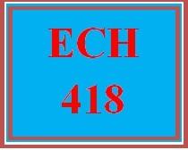 ECH 418 Week 1 Social Networking