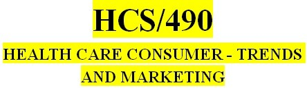 HCS 490 Week 3 Marketing Strategy Template Research