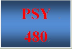 PSY 480 Entire Course