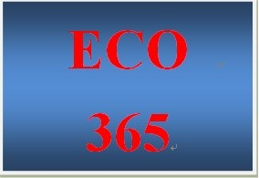 ECO 365 Week 2 Microeconomics and the Laws of Supply and Demand