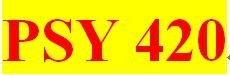 PSY 420 All Participations