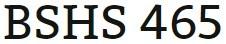 BSHS 465 Week 3 Individual Programmatic Assessment: Professional Skills Paper