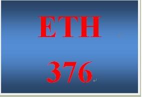 ETH 376 Week 5 Standards-Based Decision Making
