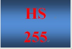HS 255 Entire Course