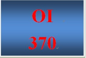 OI 370 Week 1 Self-Evaluation