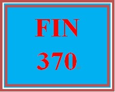 FIN 370 Week 5 Apply: Project Cash Flows and Capital Budgeting Homework