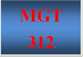MGT 312 Week 3 participation WK 3 Electronic Reserve Readings