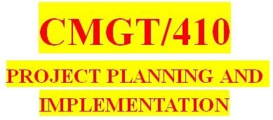 CMGT 410 Week 3 Learning Team: Project Schedule