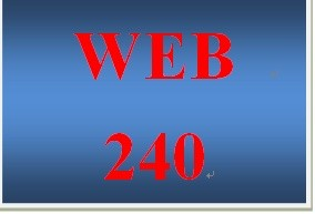 WEB 240 Week 3 Individual Website Design and Development, Part 2