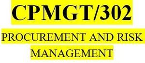 CPMGT 302 Week 4 Planning Project Procurement Management Discussion