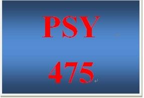 PSY 475 Week 2 Psychological Measure Paper