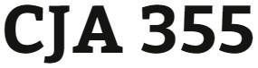 CJA 355 Week 1 Program Evaluation Paper
