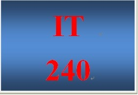 IT 240 Week 1 Individual Networking Overview